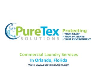 Commercial Laundry Services: Puretex solutions, Florida