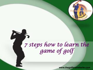 7 steps how to learn the game of golf