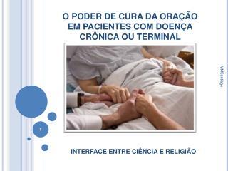 O PODER DE CURA DA ORA  O EM PACIENTES COM DOEN A CR NICA OU TERMINAL