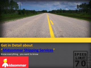 What Type Of Services Provide Midsommar Shipping Services