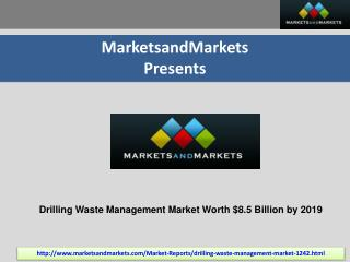 Drilling Waste Management Market by Services, Applications -
