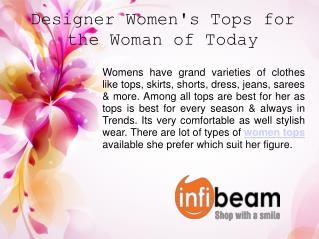 Designer Women's Tops for the Woman of Today