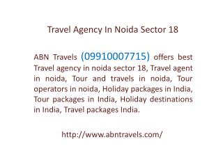 Travel Agency In Noida Sector 18