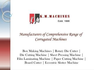 Corrugated Machine Manufacturers | Corrugated Machinery Supp