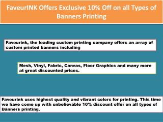 FaveurINK Offers 10% Off on all Types of Banners Printing