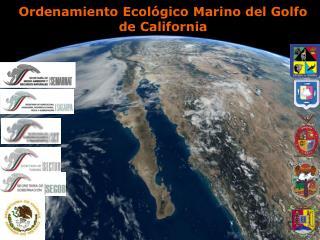 Ordenamiento Ecol gico Marino del Golfo de California
