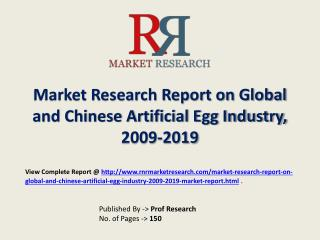 Artificial Egg Industry 2019 Forecasts for Global and Chines