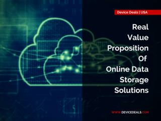 Real Value Proposition of Online Data Storage Solutions