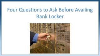 Four questions to ask before availing Bank Lockers