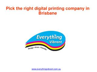 Pick the right digital printing company in Brisbane