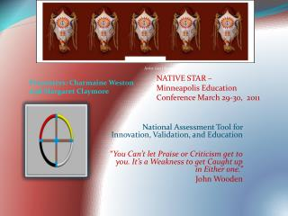 National Assessment Tool for Innovation, Validation, and Education   You Can t let Praise or Criticism get to you. It s