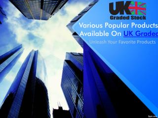 Various Popular Products On UK Graded Stock