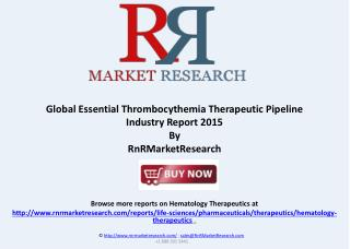 Essential Thrombocythemia Pipeline Market Review, H1 2015