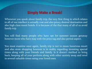 Simply Make a Break!