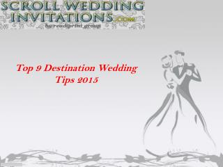 Top 9 Destination Wedding Tips