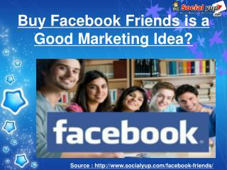 Do You Need Buy Facebook Friends?