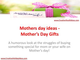 Mothers day ideas - Mother's Day Gifts