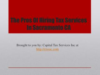 The Pros Of Hiring Tax Services In Sacramento CA