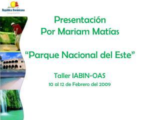 Presentaci n  Por Mariam Mat as   Parque Nacional del Este