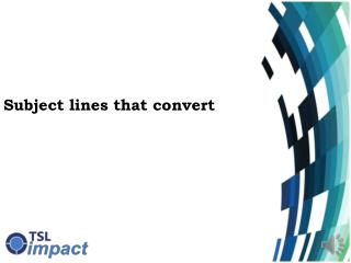 Subject lines that convert
