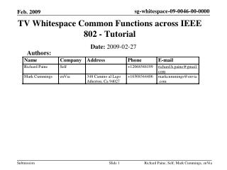 TV Whitespace Common Functions across IEEE 802 - Tutorial