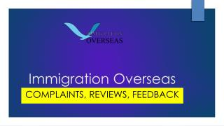 Immigration Overseas Complaints, Reviews, Feedback