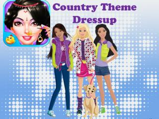 Country Theme Dressup - Android Games for Girls