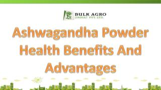 Ashwagandha Powder Health Benefits And Advantages