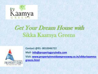 Sikka Kaamya Greens Apartments | Property Guru