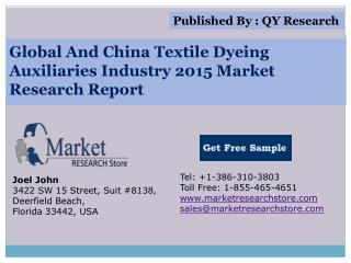Global and China Textile Dyeing Auxiliaries Industry 2015 Ma