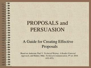 PROPOSALS and PERSUASION