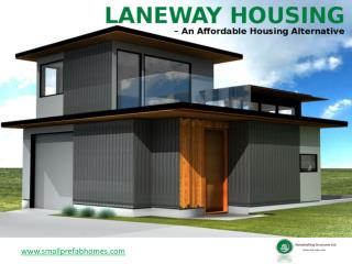 Laneway Homes in Vancouver - Benefits!
