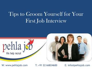 Tips to Groom Yourself for Your First Job Interview - Pehlaj