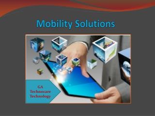 Get The Complete Mobility Solutions Provider Company