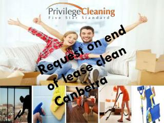 Request on end of lease clean Canberra