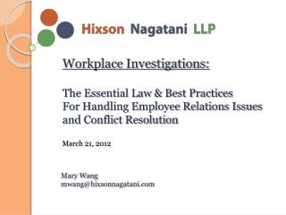 Workplace Investigations:  The Essential Law  Best Practices For Handling Employee Relations Issues  and Conflict Resolu