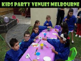 Kids Party Venues Melbourne