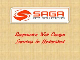 Responsive Webdesign Service in Hyderabad Saga Biz Solutions