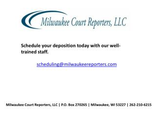 Court Reporter Deposition in Wisconsin