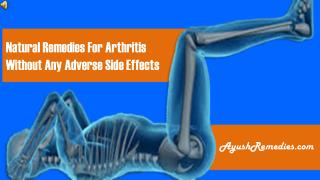 Natural Remedies For Arthritis Without Any Adverse Side Effe