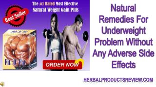 Natural Remedies For Underweight Problem Without Any Adverse