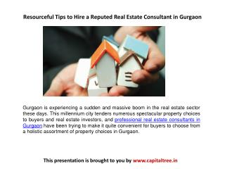 Resourceful Tips to Hire a Reputed Real Estate Consultant in Gurgaon