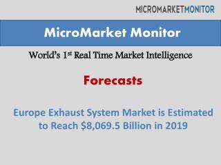 The europe exhaust system market is estimated to grow at a c