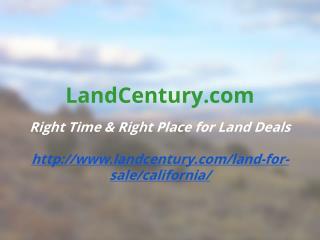 Landcentury.com - California Land For Sale
