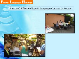Short and Effective French Language Courses In France