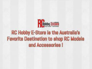 RC Hobby E-Store is the Australia's Favorite Place to shop R