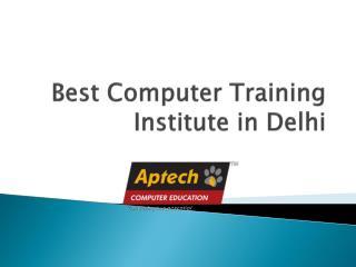 Best Computer Training Institute in Delhi