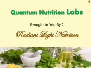 Nutritional Supplement Made By Quantum Nutrition Labs