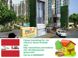 Sikka Karnam Greens Noida Sector-143 Call@ 9560090027