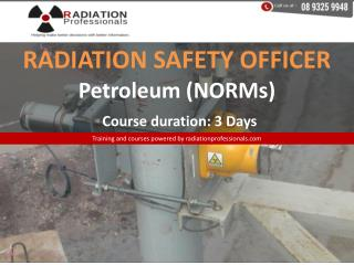 Radiation safety officer training– petroleum (norms) – 3 day